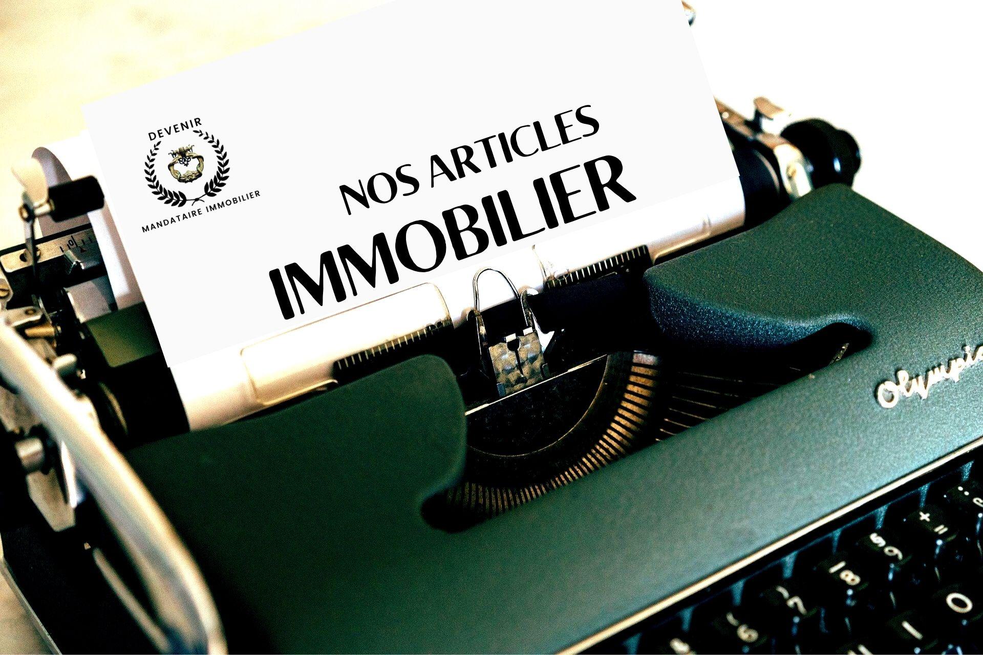 DEVENIR MANDATAIRE IMMOBILIER ARTICLES