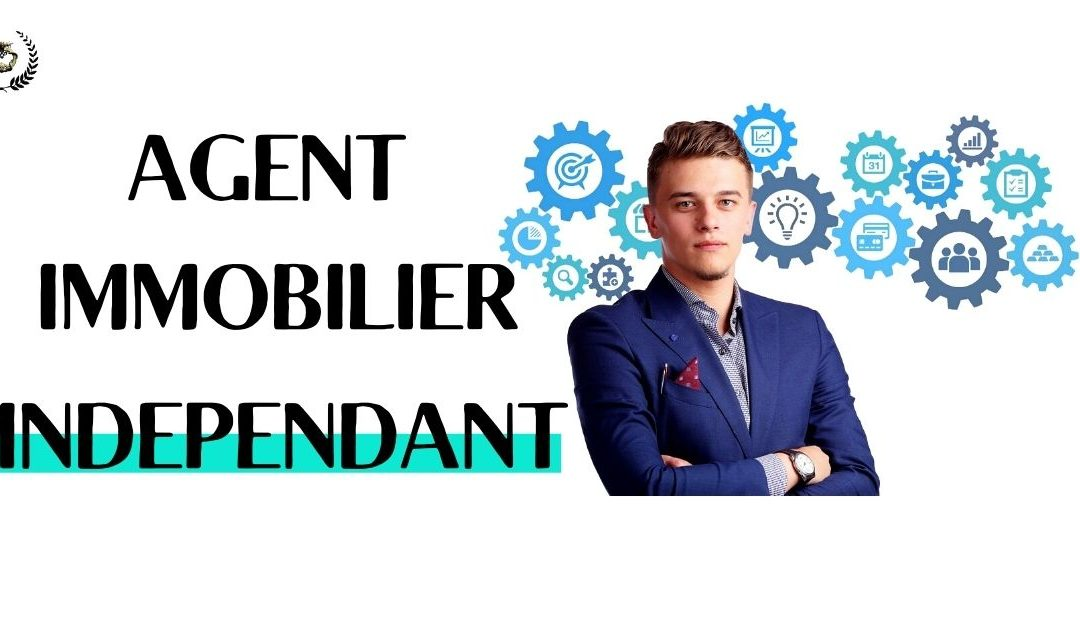 AGENT IMMOBILIER INDEPENDANT