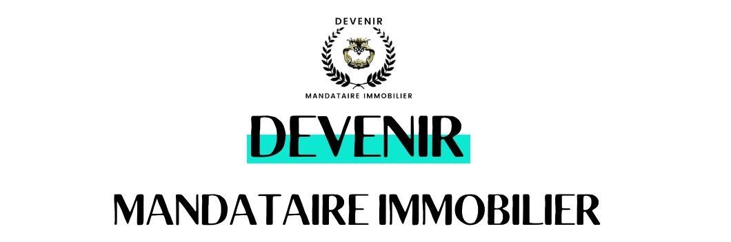 DEVENIR MANDATAIRE IMMOBILIER ILLUSTRATION 3